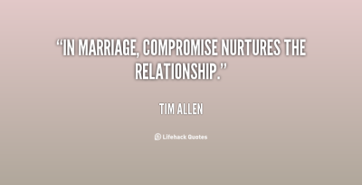 quote-Tim-Allen-in-marriage-compromise-nurtures-the-relationship-114480