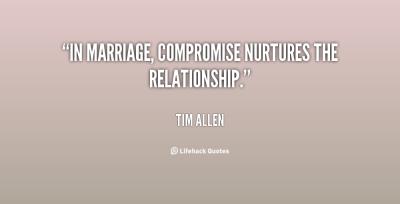 quote-Tim-Allen-in-marriage-compromise-nurtures-the-relationship-114480